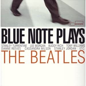 Blue Note Plays The Beatles