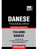 Vocabolario Italiano-Danese per studio autodidattico - 9000 parole (Italian Edition)