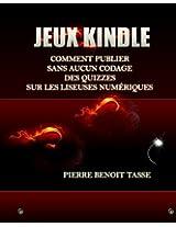 Jeux Kindle: Comment publier sans aucun codage des quizzes sur les liseuses numériques