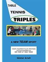 Table Tennis Triples: A New Team Sport