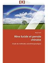 Reve Lucide Et Pensee Chinoise (Omn.Univ.Europ.)