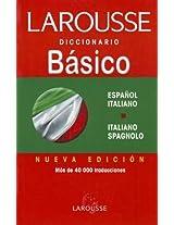 Larousse Diccionario Basico Espanol-Italiano Italiano-Spagnolo/ Larousse Basic Dictionary Spanish-Italian Italiano-Spagnolo