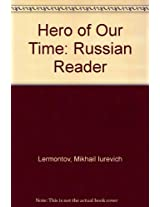 Hero of Our Time: Russian Reader