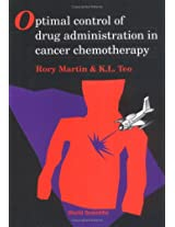 Optimal Control of Drug Administration in Cancer Chemotherapy