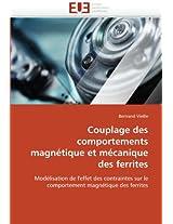 Couplage Des Comportements Magnetique Et Mecanique Des Ferrites (Omn.Univ.Europ.)