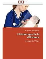 L'Hemorragie de La Delivrance (Omn.Univ.Europ.)
