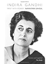 Indira Gandhi - Tryst with Power