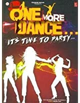 One More Dance...Its Time to Party