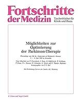 Möglichkeiten zur Optimierung der Parkinson-Therapie: Proceedings vom 9th Int. Symposium on Parkinson's Disease, 5.-9. Juni 1988 in Jerusalem