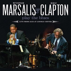 Wynton Marsalis & Eric Clapton『Play The Blues』