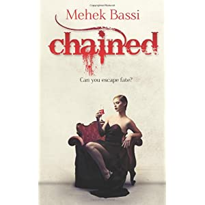 Book Review: Chained - Can You Escape Fate: Mehek Bassi