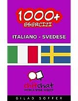 1000+ Esercizi Italiano - Svedese (ChitChat WorldWide) (Swedish Edition)