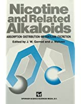 Nicotine and Related Alkaloids: Absorption, distribution, metabolism and excretion