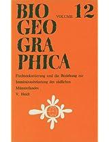 Flechtenkartierung und die Beziehung zur Immissionsbelastung des südlichen Münsterlandes: Volume 12 (Biogeographica)