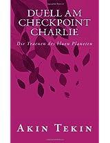 Duell am Checkpoint Charlie: Die Traenen des bluen Planeten (Der Herrenlose Planet) (German Edition)