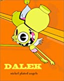 Dalek Nickel-Plated Angels [ハードカバー]