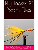 Fly Index X° Perch Flies (Italian Edition)