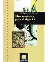 Una medicina para el siglo XXI / A Twenty-First Century Medicine (Salud Integrada)