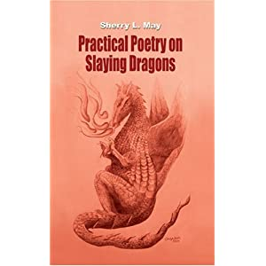 Practical Poetry on Slaying Dragons