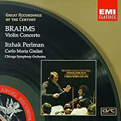 Great Recordings Of The Century - Brahms: Violin Concerto / Giulini, Perlman, Chicago SO