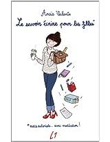Le savoir écrire pour les filles (French Edition)