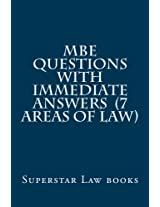 Mbe Questions With Immediate Answers: 7 Areas of Law