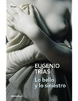 Lo Bello Y Lo Siniestro/ The Beauty and the Wicked (Filosofia / Philosophy)