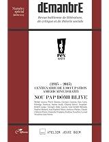 dEmanbrE: Revue haïtienne de littérature, de la critique et de théorie sociale (Centenaire de l'Occupation Américaine d'Haïti)