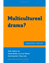 Multicultureel Drama? (Theater Topics)