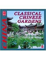 Classical Chinese Gardens (Culture of China)