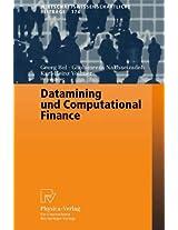 Datamining und Computational Finance: Ergebnisse des 7. Karlsruher Ökonometrie-Workshops (Wirtschaftswissenschaftliche Beiträge)
