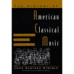 The History of American Classical Music: Macdowell Through Minimalism