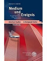 Medium Und Ereignis: '9/11' Im Amerikanischen Film, Fernsehen Und Roman (American Studies - a Monograph Series)