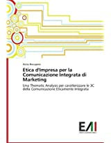 Etica D'Impresa Per La Comunicazione Integrata Di Marketing