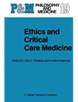 Ethics and Critical Care Medicine: Volume 19 (Philosophy and Medicine)