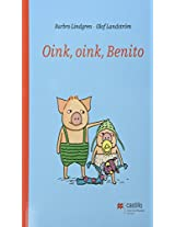 Oink, oink Benito/ Oink, Oink Benny (Castillo De La Lectura/ Reading Castle)