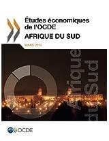 Etudes Economiques de L'Ocde: Afrique Du Sud 2013