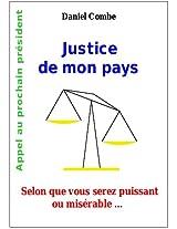 Justice de mon pays (Présidentielle 2012) (French Edition)