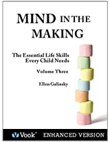 Mind in the Making: The Essential Life Skills Every Child Needs Volume 3