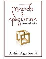 Matache & Apogiatura: Romantz Intelectualist