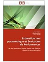 Estimation Non Parametrique Et Evaluation de Performances (Omn.Univ.Europ.)