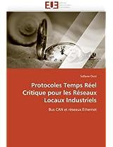 Protocoles Temps Reel Critique Pour Les Reseaux Locaux Industriels (Omn.Univ.Europ.)