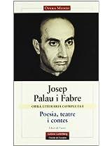 Obra Literaria Completa Palau I Fabre, I/ Complete Literary Work of Palau I Fabre, I: 1