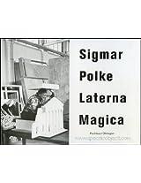 Sigmar Polke: Laterna Magica
