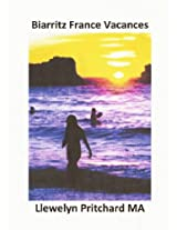 Biarritz France Vacances (The Illustrated Diaries of Llewelyn Pritchard MA Book 2) (Basque Edition)