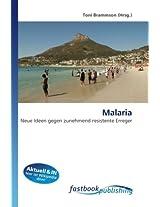 Malaria: Neue Ideen gegen zunehmend resistente Erreger
