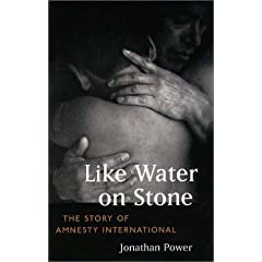 Like Water on Stone: The Story of Amnesty International