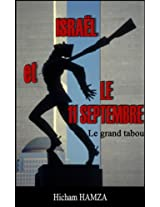 Israël et le 11-Septembre : le grand tabou (French Edition)