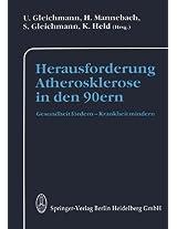 Herausforderung Atherosklerose in den 90ern: Gesundheit fördern _ Krankheit mindern