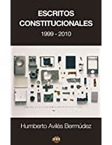 Escritos Constitucionales (1999-2010) (Spanish Edition)